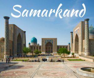 Samarkand Travel Information