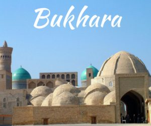 Bukhara Travel Information